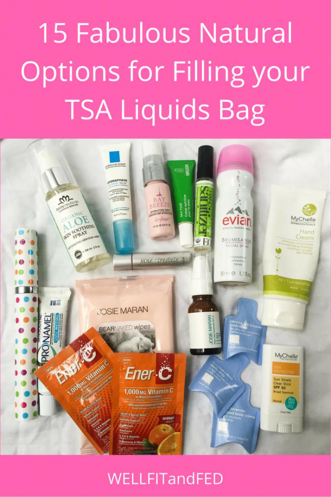 15 Fabulous Natural Options for Filling your TSA Liquids Bag