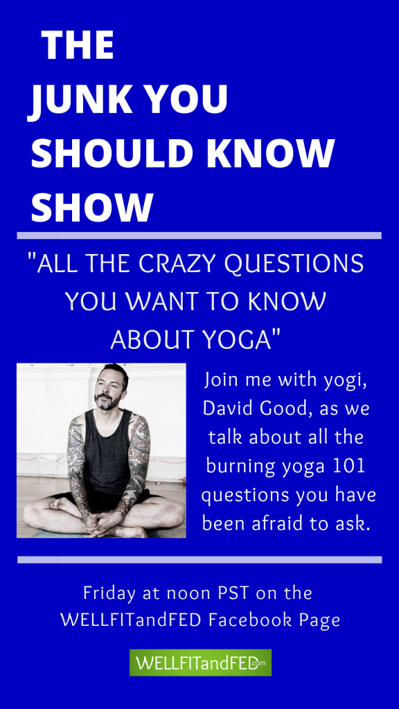 The Junk You Should Know Show - The crazy questions that you've never asked about yoga.